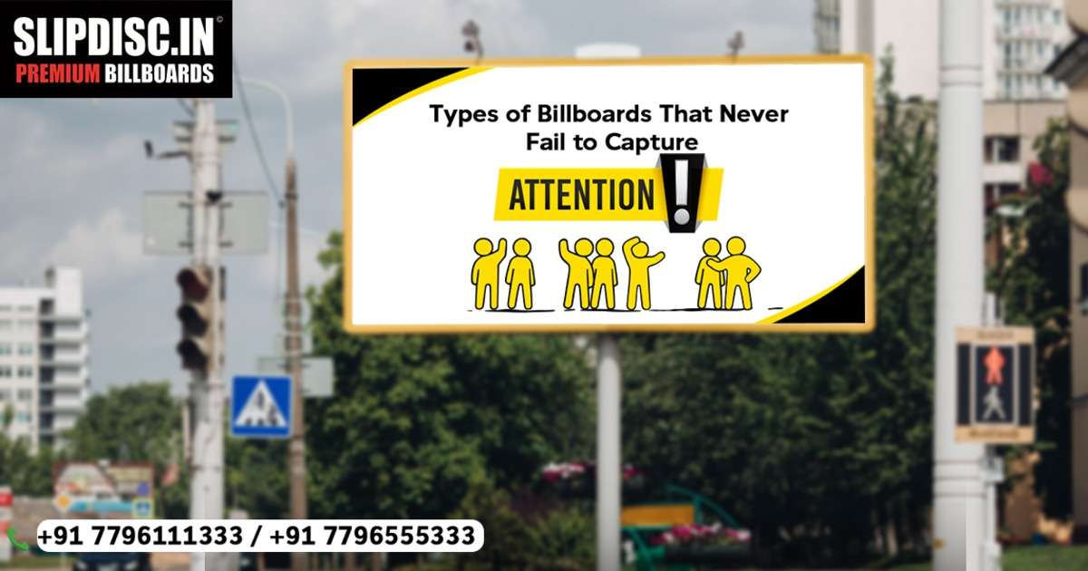 Types of Billboards That Never Fail to Capture Attention