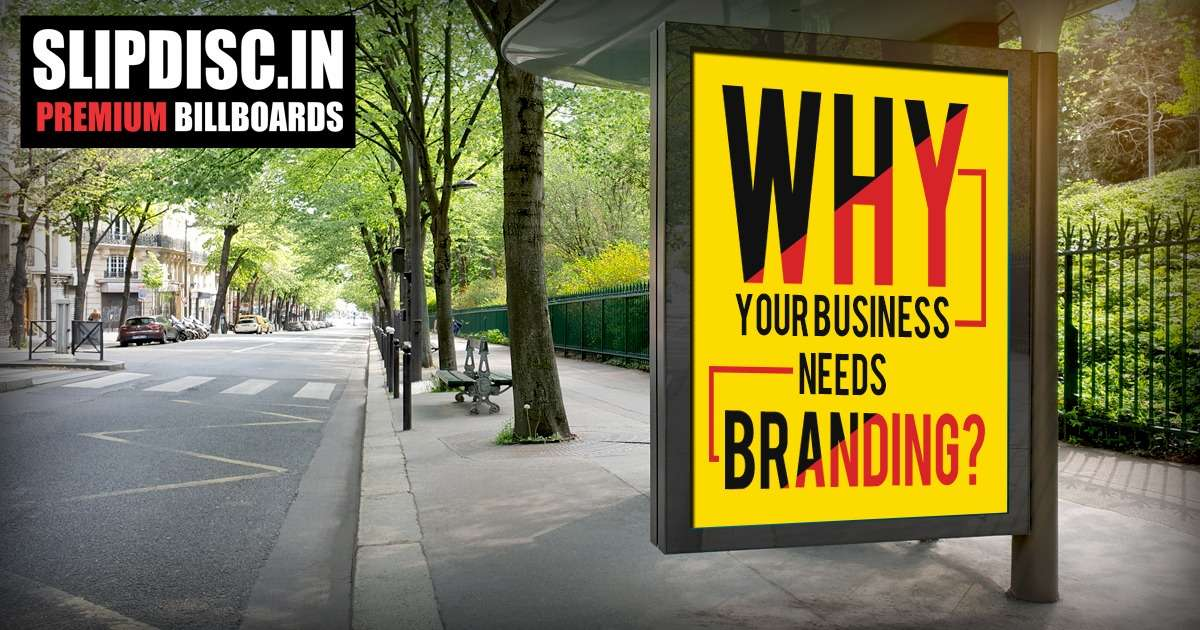 Why Your Business Needs Branding?