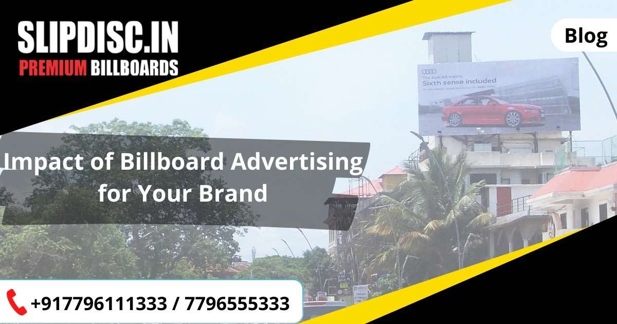 Impact of Billboard Advertising for Your Brand