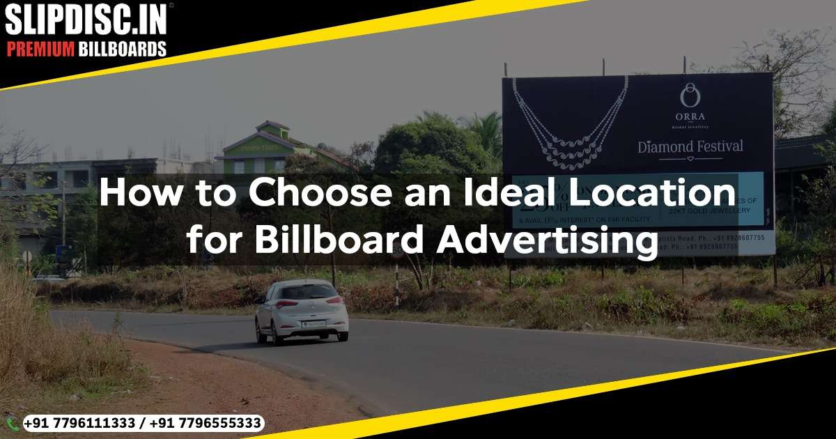 How to Choose an Ideal Location for Billboard Advertising