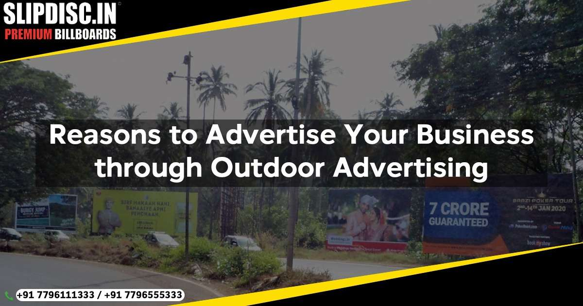 4 Reasons to Advertise Your Business through Outdoor Advertising
